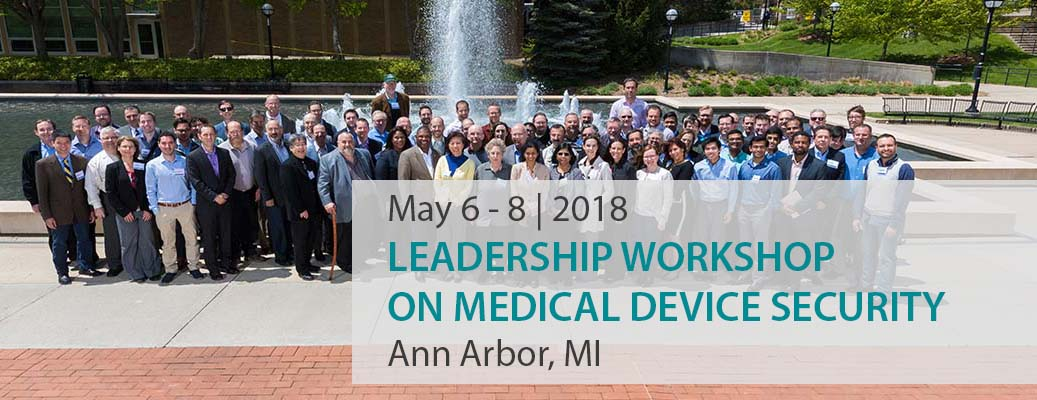 2018 Leadership Workshop on Medical Device Security