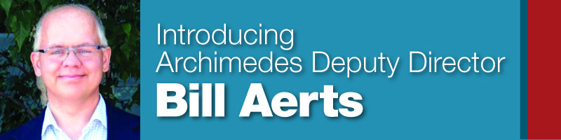 Bill Aerts Joins Archimedes as New Deputy Director